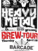 Heavy Metal Brew Tour — April 12, 2012