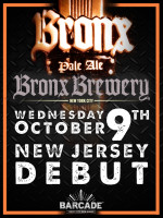 Bronx Brewery NJ Debut – October 9, 2013 at Barcade® in Jersey City, NJ