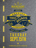 Two Roads Brewing Company New Jersey Launch — Tuesday, September 15, 2015 at Barcade® in Jersey City, New Jersey