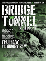 Bridge And Tunnel Beer Night — February 25, 2016 at Barcade® in Jersey City, NJ