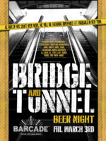 Bridge and Tunnel Beer Night — March 3, 2017 at Barcade® in Jersey City, NJ