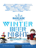 Winter Beer Night — December 12, 2013 at Barcade® in Jersey City, NJ
