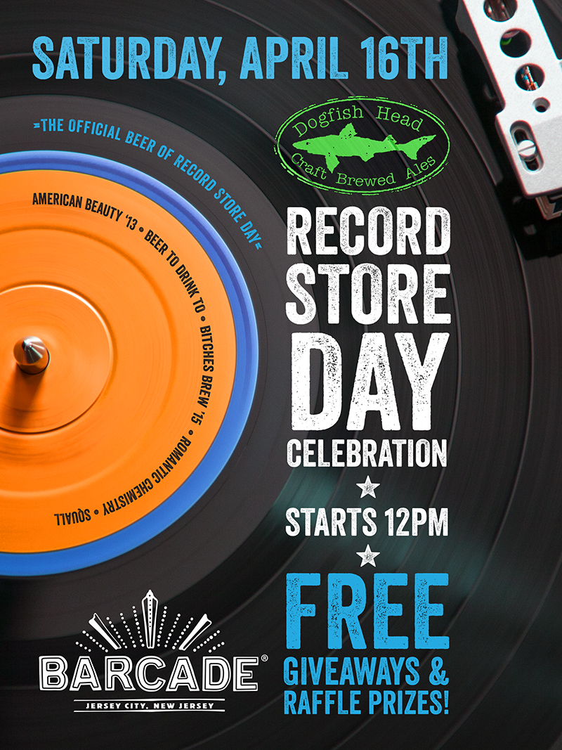 Dogfish Head Record Store Day — April 16, 2016 at Barcade®in Jersey City, NJ