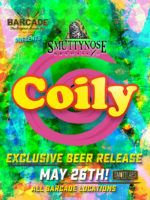 Smuttynose Coily Barcade® Exclusive Beer Launch — May 26, 2016 available at all Barcade Locations