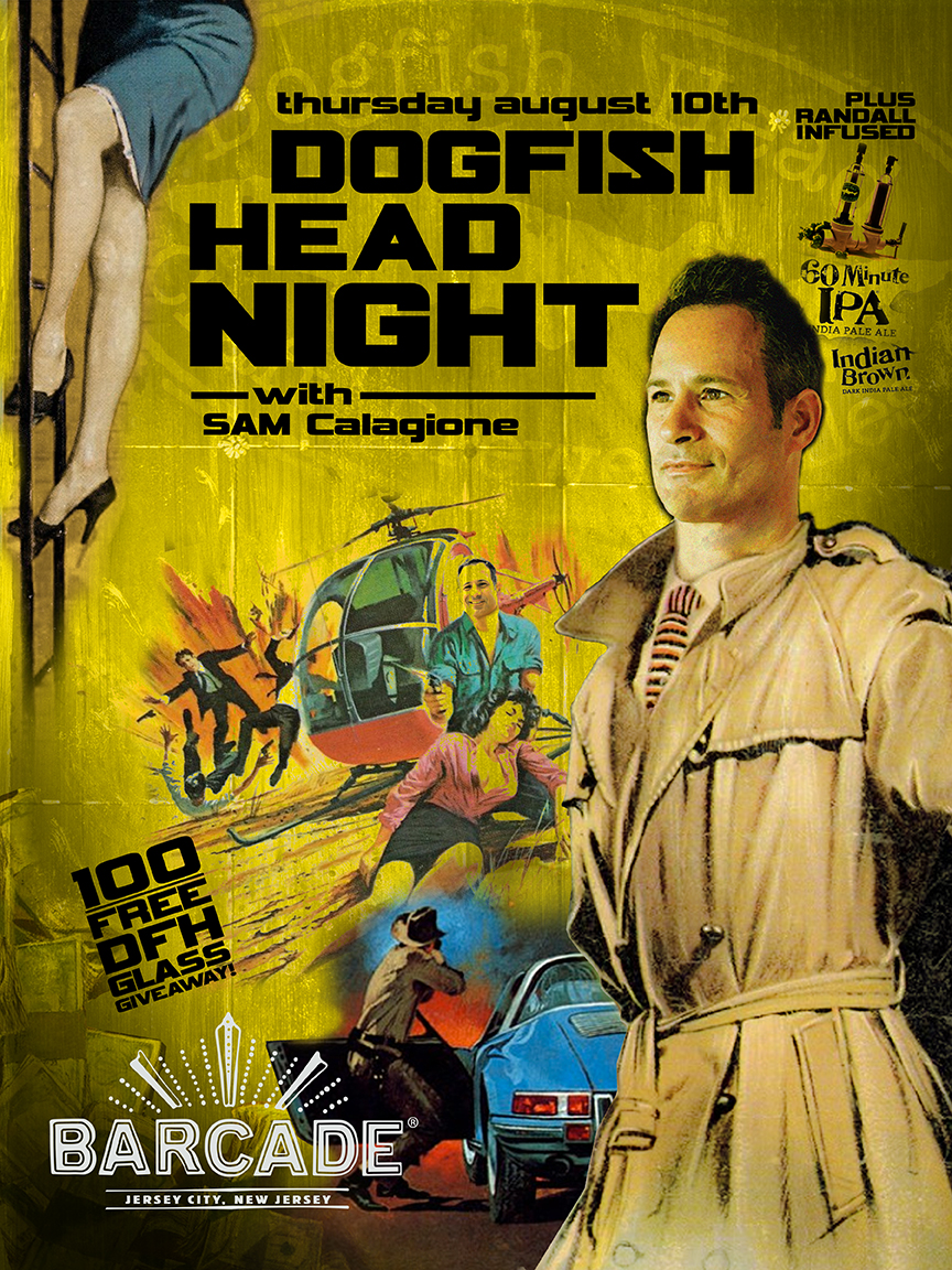 Dogfish Head Craft Brewery Night with Sam Calagione — August 10, 2017 at Barcade® in Jersey City, NJ