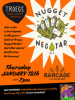 Tröegs Independent Brewing 2018 Nugget Nectar Release — January 18, 2018 at Barcade® in Jersey City, NJ