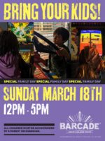 Bring Your Kids! — Sunday, March 18, 2018 Noon to 5pm at Barcade® in Jersey City, NJ