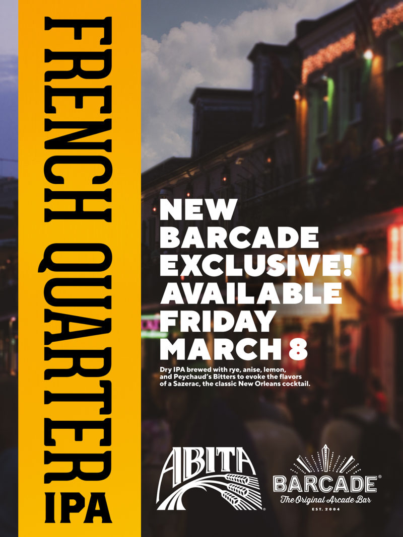 Exclusive Beer Launch: ABITA FRENCH QUARTER IPA — March 8, 2019 at Barcade® in Jersey City, New Jersey