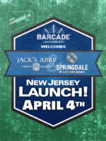 Jack's Abby and Springdale Launch — April 4th, 2019 at Barcade® in Jersey City, New Jersey