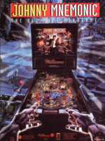 Johnny Mnemonic (pinball) — 1995 at Barcade® in Jersey City, NJ | arcade video game flyer graphic